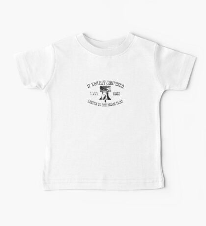 If You Get Confused Baby Tee