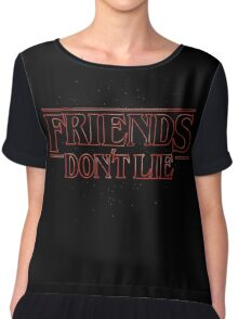 FRIENDS DON'T LIE Women's Chiffon Top