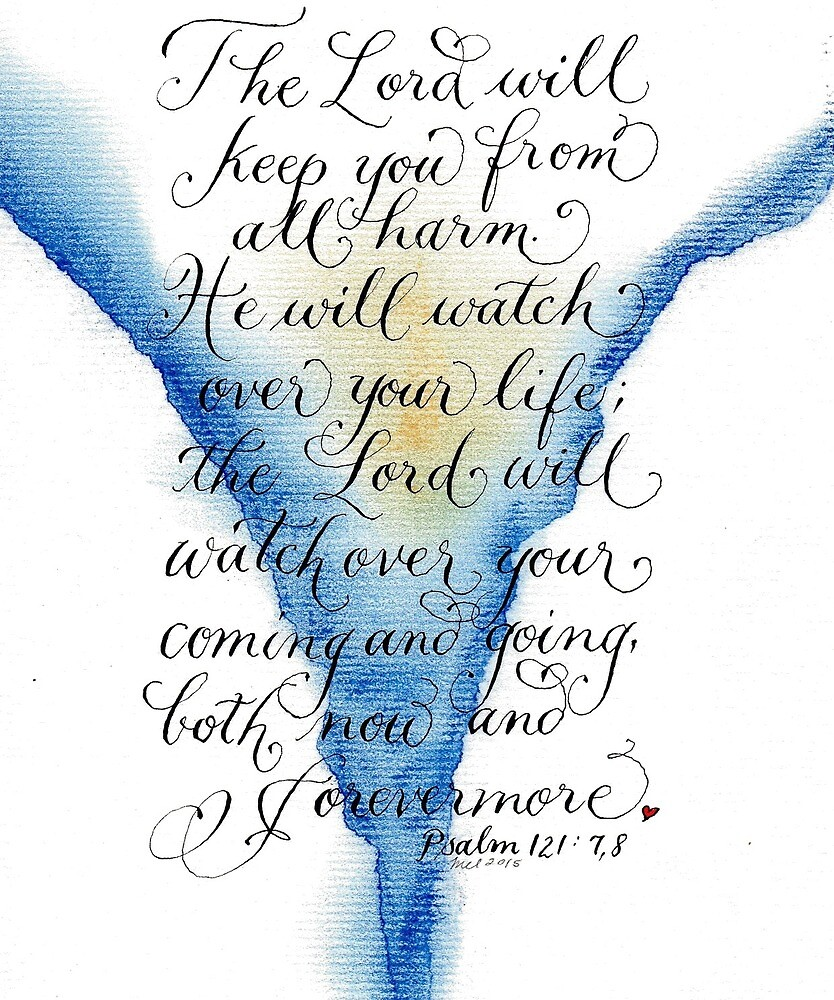 The Lord will watch over You inspirational verses by Melissa Goza