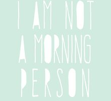 I'm not a morning person by AnnaGo