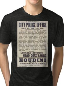 Performing Arts Posters Houdini appears at the Empire Theatre every evening this week 2841 Tri-blend T-Shirt