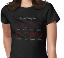 My Wine Drinking Shirt Womens Fitted T-Shirt