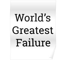 Worlds Greatest Failure Poster