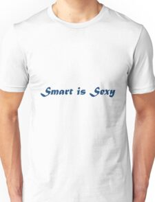 Smart is Sexy (Word) Unisex T-Shirt