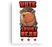 Russia says vote for Soviet Bear Canvas Print