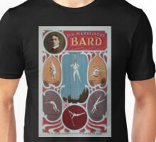 Performing Arts Posters The marvellous Bard phenomenal trick swinging wire artist 0521 Unisex T-Shirt