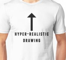 hyper-realistic drawing Unisex T-Shirt