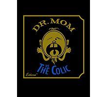 DR. MOM vs. The Colic Photographic Print