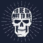 Skull to be or not to be by Agor2012