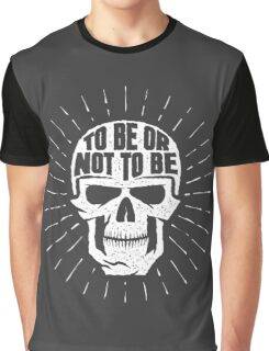 Skull to be or not to be Graphic T-Shirt