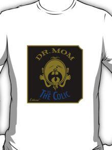 DR. MOM vs. The Colic T-Shirt