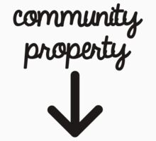 Community Property by Abigail-Devon Sawyer-Parker