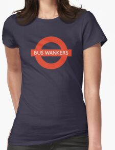 Bus Wankers! The Inbetweeners  Womens Fitted T-Shirt