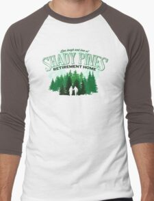 Shady Pines Retirement Home Men's Baseball ¾ T-Shirt