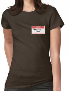Hello My name is spooky Jim Womens Fitted T-Shirt