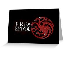 Fire and Blood - House Targaryen Greeting Card