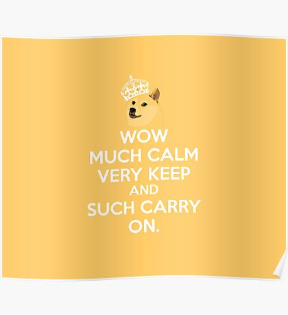 Doge meme keep calm - wow much calm Poster