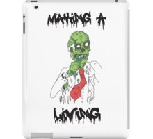 Zombie Making A Living  iPad Case/Skin