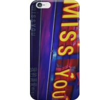 Miss You iPhone Case/Skin