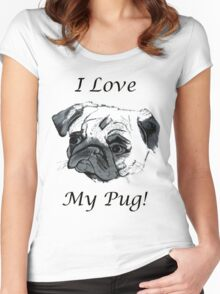 I Love My Pug! T-Shirt , Hoodie, Phone Cases & More! Women's Fitted Scoop T-Shirt