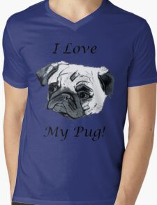 I Love My Pug! T-Shirt , Hoodie, Phone Cases & More! Mens V-Neck T-Shirt