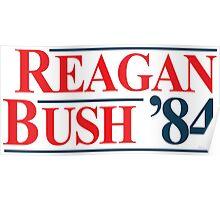 Legendary Regan Bush 84 Campaign Poster