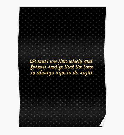 """We must use time... """"Nelson Mandela"""" Inspirational Quote Poster"""