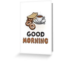 Good Morning Donut and Coffee Greeting Card