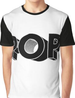 Once you Pop Graphic T-Shirt