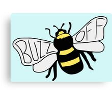 """"""" Buzz Off """" Bumble Bee Canvas Print"""