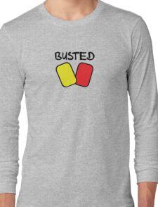Busted v1 (Black Text) Long Sleeve T-Shirt