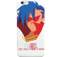 Just who the hell do you think I am?! iPhone Case/Skin