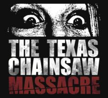The Texas Chainsaw Massacre by Oliver Delander