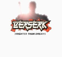 Berserk - Brighter Than Dreams [Bloody] w/ Text Unisex T-Shirt