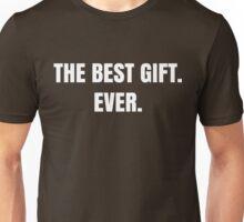 Funny Best Gift Ever Novelty Gag Joke Print Cool  Unisex T-Shirt