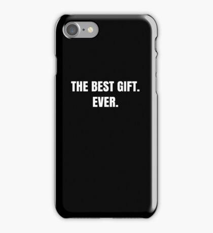 Funny Best Gift Ever Novelty Gag Joke Print Cool  iPhone Case/Skin