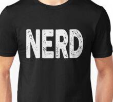 Nerd Science Nerdy Geekery Unisex T-Shirt