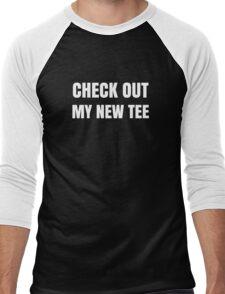 Funny Check Out My New Tee T-Shirt Gag Joke Novelty Print  Men's Baseball ¾ T-Shirt