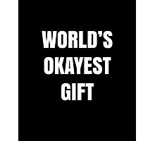 Funny Most Okayest Christmas Gift Print Graphic  Photographic Print