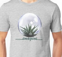 What you imagine you create Unisex T-Shirt