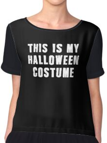 This Is My Halloween Costume T-Shirt Best Funny Tee Novelty Chiffon Top