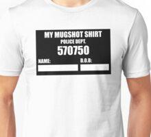 Funny My Arrested Mugshot Police Prison Rebel Unisex T-Shirt