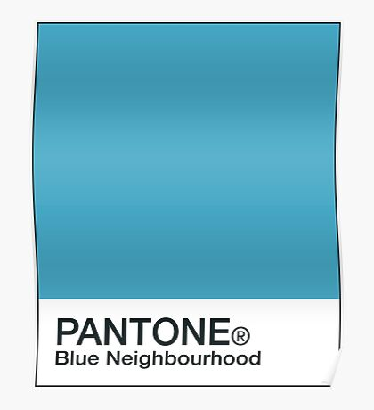 Blue Neighbourhood PANTONE Poster