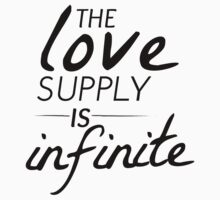 The Love Supply is Infinite Kids Tee