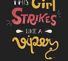 This Girl Strikes Like a Viper by Isabel Silva