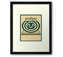 Indeed Framed Print