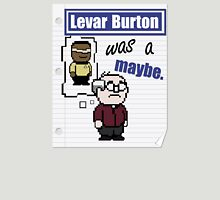 Levar was a maybe Unisex T-Shirt