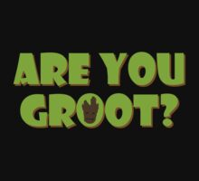 Are You Groot? by bplavin