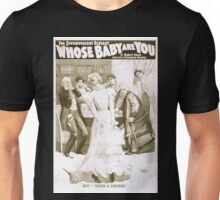 Performing Arts Posters The effervescent ecstasy Whose baby are you by Mark E Swan 1380 Unisex T-Shirt