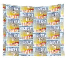 HIGHWAY TO HEAVEN Wall Tapestry
